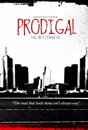 Prodigal the Aftermath Poster