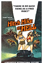Hitch Hike to Hell(1977) Poster - Movie Forum, Cast, Reviews