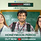 Ayush Mehra, Sarah Hashmi, and Anshul Chauhan in Operation MBBS (2020)