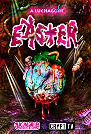 A Luchagore Easter Poster