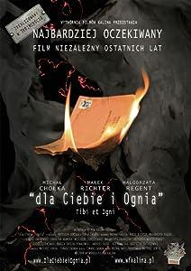 The movie to watch Dla ciebie i ognia by none [hd720p]