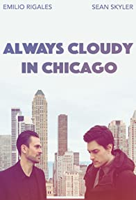 Primary photo for Always Cloudy in Chicago