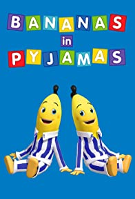 Primary photo for Bananas in Pyjamas