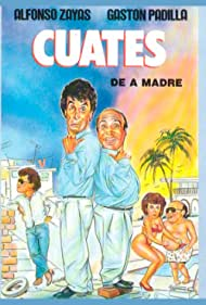Cuates de a madre (1990)