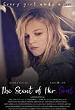 The Scent of Her Soul