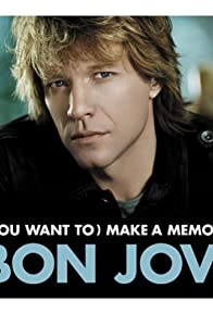 Primary photo for Bon Jovi: (You Want to) Make a Memory