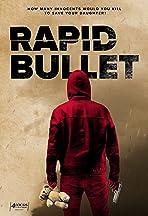 Rapid Bullet