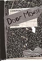 Door Mouse