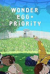 Primary photo for Wonder Egg Priority