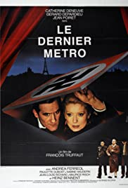The Last Metro (1980) Poster - Movie Forum, Cast, Reviews