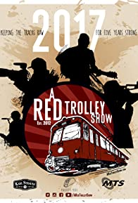 Primary photo for A Red Trolley Show