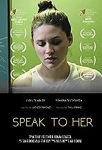 Speak to Her