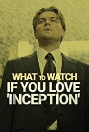 What to Watch If You Love 'Inception' Poster