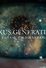 Nexus Generation: Fans & Filmmakers Poster