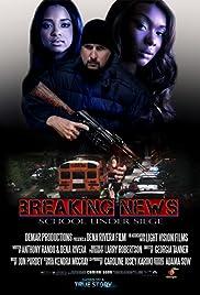 Breaking News: School Shooting Poster