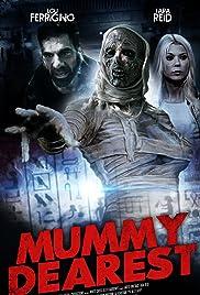 Mummy Dearest(2021) Poster - Movie Forum, Cast, Reviews