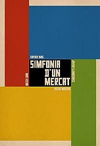 Primary photo for Simfonia d'un Mercat