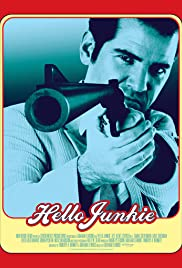 Hello Junkie Poster