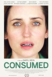 Consumed (2015) Poster - Movie Forum, Cast, Reviews
