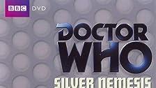 Silver Nemesis: Part One