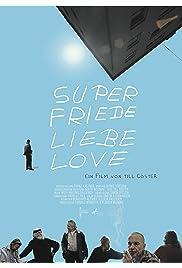 Super Peace Love Amour