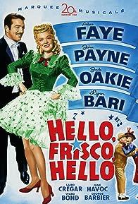 Primary photo for Hello, Frisco, Hello