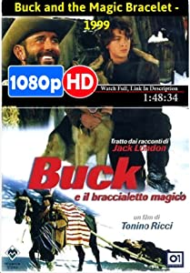 Top 10 websites for movie downloads Buck and the Magic Bracelet [Full]