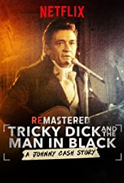 ReMastered: Tricky Dick and the Man in Black Poster