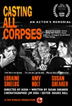 Casting All Corpses: An Actor's Memorial