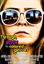 Through Rosie Colored Glasses