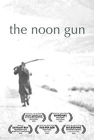 The Noon Gun (2004)
