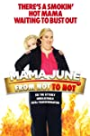 Mama June: From Not to Hot (2017)