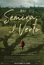 Semina il vento(2020) Poster - Movie Forum, Cast, Reviews