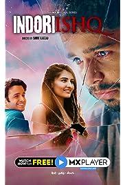 Indori Ishq S01 2021 MX Web Series Hindi WebRip All Episodes 80mb 480p 250mb 720p 600mb 1080p