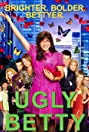 The Beautiful World of Ugly Betty (2007) Poster