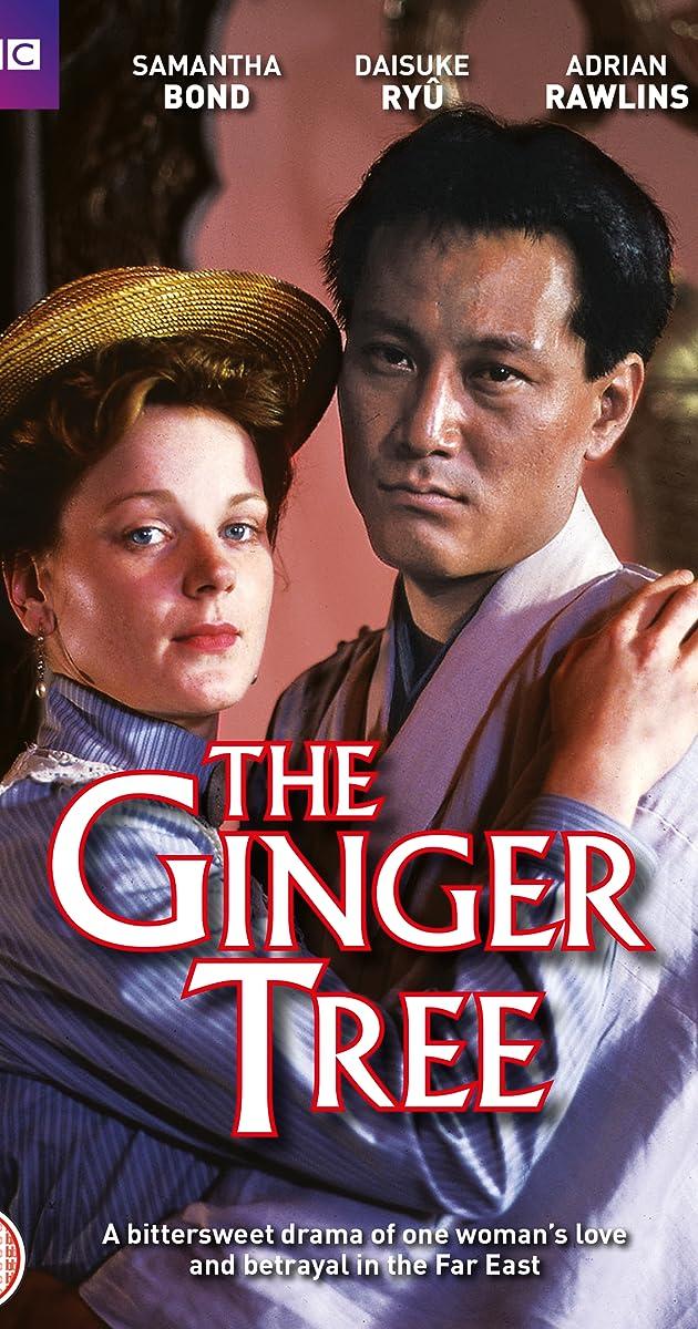 The Ginger Tree Tv Mini Series 1989 Imdb