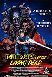 Raiders of the Living Dead(1986) Poster - Movie Forum, Cast, Reviews