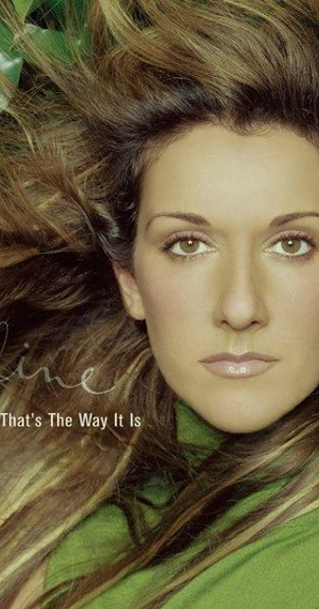 Celine Dion Just The Way It Is - Celine Dion Songs Age