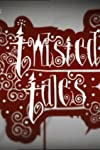 Twisted Tales (2005)