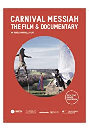 Carnival Messiah The Film & Documentary