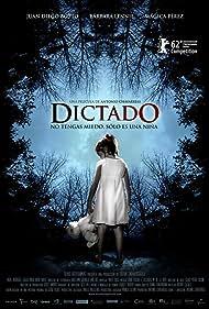Dictado (2012) Poster - Movie Forum, Cast, Reviews