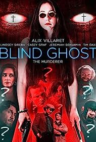 Alix Villaret, Lindsey Sirera, Adam Ambruso, and Casey Graf in Blind Ghost (2021)