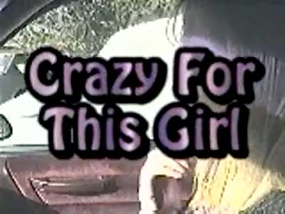 Hollywood action movies downloads Crazy for This Girl [SATRip]