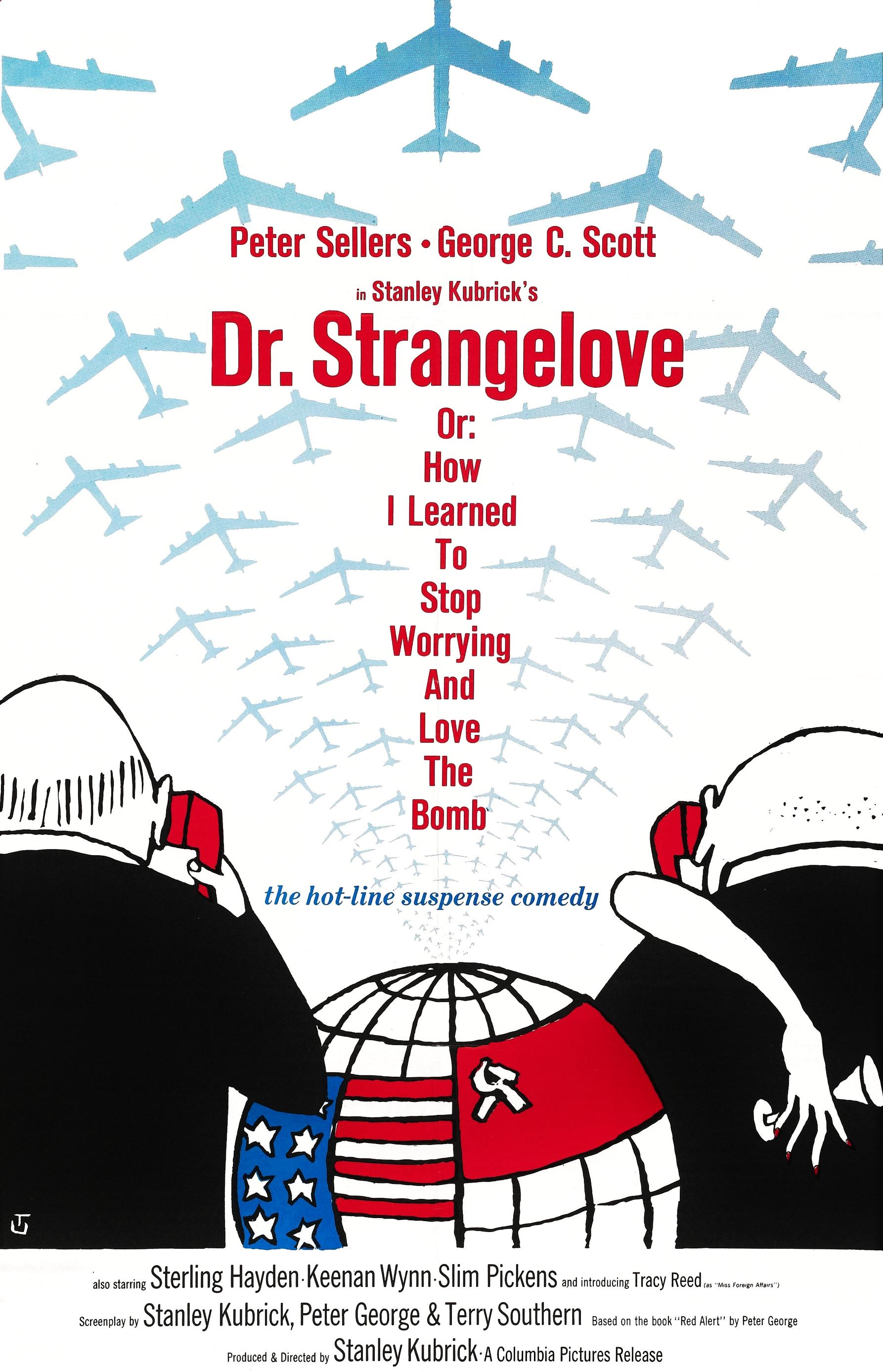 DAKTARAS STREINDŽLAVAS (1964) / DR. STRANGELOVE OR: HOW I LEARNED TO STOP WORRYING AND LOVE THE BOMB