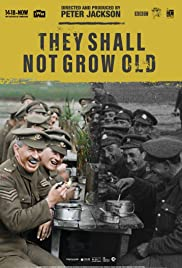 They Shall Not Grow Old Poster