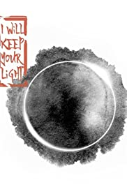 I Will Keep Your Light Poster
