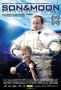 Primary photo for Son & Moon: diario de un astronauta