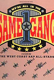 The West Coast Rap All-Stars: We're All in the Same Gang Poster