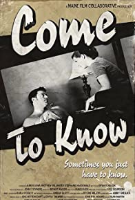 Primary photo for Come to Know
