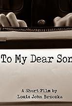 To My Dear Son